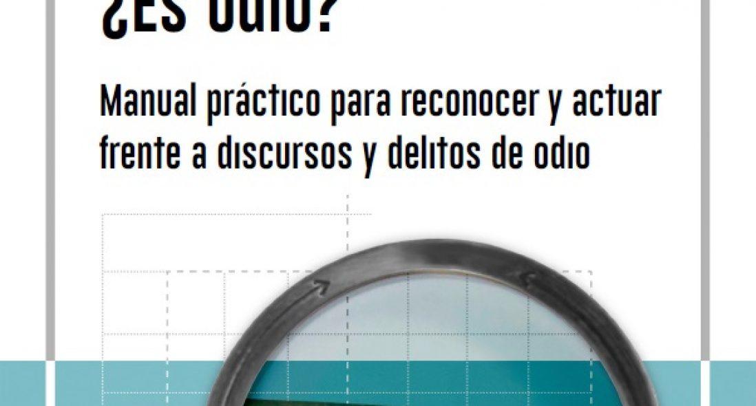 ¿Es odio? Manual práctico para reconocer y actuar frente a discursos y delitos de odio – by Institut de Drets Humans de Catalunya